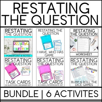 Restating the Question (No Prep Lesson)