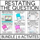 Restating the Question Bundle [No Prep Lesson]