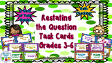 Restating the Question Task Cards - Grades 3-6