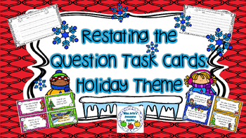 Restating the Question Task Cards - Holiday Theme - Grades 3-5