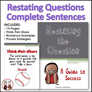 Restating the Question Teaching Students How to Write Complete Sentences