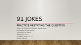 Restating the Question with Jokes