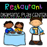 Restaurant Dramatic Play Center