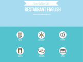 Business English for ESL/EFL: Restaurant English
