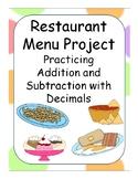Restaurant Menu Project- Adding and Subtracting Decimals
