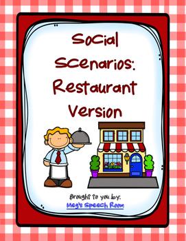 Restaurant Social Scenarios
