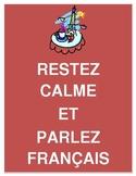 Restez Calme and Parlez Francais Poster 8.5 x 11