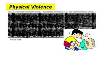Restorative Alternatives to Suspension - Physical Violence