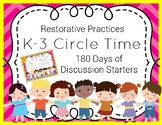 Restorative Practices Circle Time Discussion Starters Jr. (Ideal for K-3)