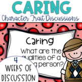 Restorative Circles Daily Character Trait Discussions on Caring {Editable}