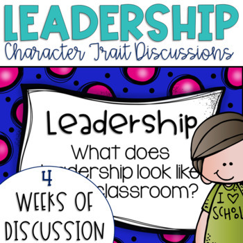 Restorative Circles Daily Character Trait Discussions on Leadership {Editable}