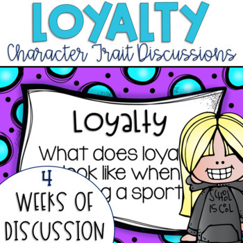 Restorative Circles Daily Character Trait Discussions on Loyalty {Editable}
