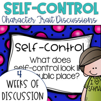 Restorative Circles Character Trait Discussions on Self-Control {Editable}