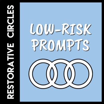 Restorative Circles Low Risk Prompts