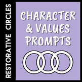 Restorative Circles Character & Values Prompts