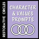 Restorative Circles Character & Values Prompts