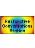 Restorative Conversations Station