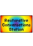 Restorative Conversations Station
