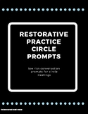 Restorative Practice Circle Conversation Prompts