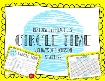 Restorative Practices Circle Time Discussion Starters: 180 Days