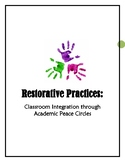 Restorative Practices: Classroom Integration through Academic Peace Circles