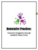 Restorative Practices: Classroom Integration through Acade