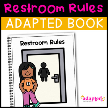 Using the Restroom: Adapted Book for Early Childhood Special Education