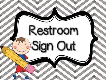 Restroom Sign Out