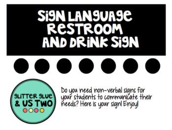 Restroom break sign