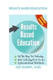 Results Based Education: Technology, Set the stage, quick