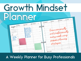 Printable Weekly Planner for Busy Professionals: Growth Mi