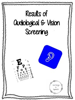 Results of vision/audiometeric screening form
