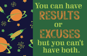 Results or Excuses Poster (Science Themed)