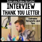 Interview Follow Up Thank You Letter for Career Readiness EDITABLE
