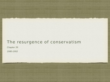 Resurgence of Conservatism 1980-1992 AP US History PowerPoint