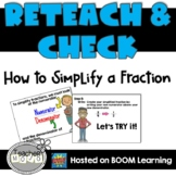 Reteach & Check: How to Simplify a Fraction