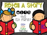 Retell A Story {With the Gist, the List, the Twist, and the End}