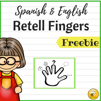 Retell Fingers {Spanish/English}