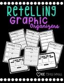 Retell Graphic Organizers