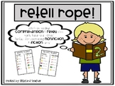Retell Ropes (Fiction and Nonfiction)