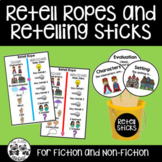 Retell Ropes and Retelling Sticks for Fiction and Non-Fiction