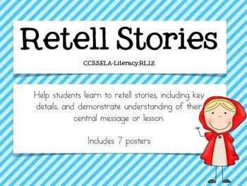 Retell Stories {CCSS.ELA-Literacy.R.L.1.2}