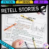 Retell Stories - 1st Grade RL.1.2 - Printable & Digital