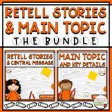 Retell Stories AND Main Topic BUNDLE