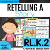 Story Retelling Kindergarten RL.K.2 with Digital Learning Links - RLK.2