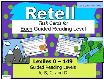 Retell Task Cards For Each Guided Reading Level (Levels A, B, C, & D)