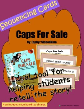 Retell and Sequencing Cards: Caps For Sale - Grades 1 or 2
