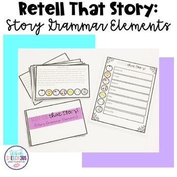 Retell that Story {Story Grammar Elements}