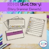 Retell that Story {Story Grammar Elements}