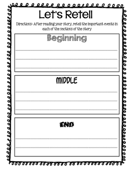 Retell using the beginning, middle, and end of a story